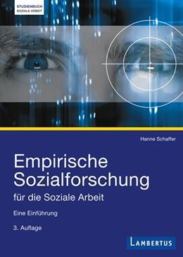 Abbildung von Schaffer | Empirische Sozialforschung für die Soziale Arbeit | 2014 | Eine Einführung