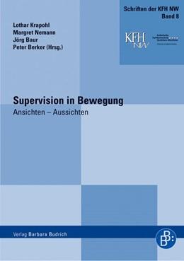 Abbildung von Krapohl / Nemann / Baur / Berker | Supervision in Bewegung | 1., Aufl. | 2008 | Ansichten – Aussichten | 8