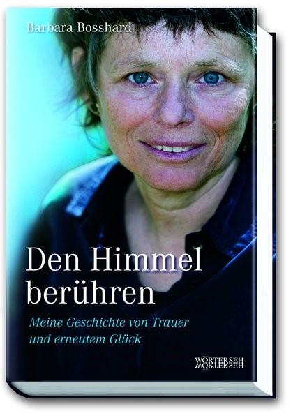 Den Himmel berühren | Bosshard, 2010 | Buch (Cover)