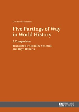 Abbildung von Schramm | Five Partings of Way in World History | 2014 | A Comparison- Translated by Br...
