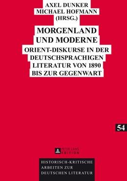Abbildung von Hofmann / Dunker | Morgenland und Moderne | 2014 | Orient-Diskurse in der deutsch... | 54