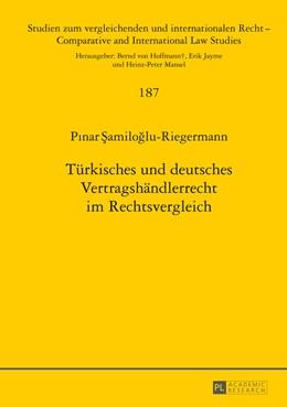 Abbildung von Samiloglu-Riegermann   Türkisches und deutsches Vertragshändlerrecht im Rechtsvergleich   2014   187