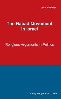 Abbildung von Herbasch | The Habad Movement in Israel | 2013 | Religius Arguments in Politics