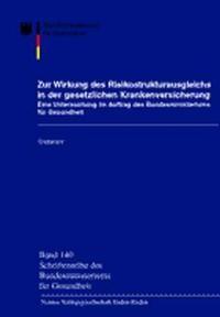Zur Wirkung des Risikostrukturausgleichs in der gesetzlichen Krankenversicherung | / Jacobs / Reschke, 2002 | Buch (Cover)