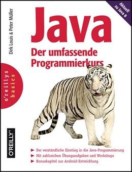 Abbildung von Dirk Louis / Peter Müller | Java - Der umfassende Programmierkurs | 1. Auflage | 2014 | beck-shop.de