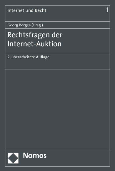 Rechtsfragen der Internet-Auktion | Borges (Hrsg.) | 2. überarbeitete Auflage, 2014 | Buch (Cover)