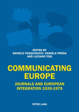 Abbildung von Pasquinucci / Tosi | Communicating Europe | 1. Auflage | 2014 | beck-shop.de