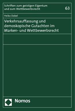 Abbildung von Dobel | Verkehrsauffassung und demoskopische Gutachten im Marken- und Wettbewerbsrecht | 1. Auflage | 2014 | 63 | beck-shop.de