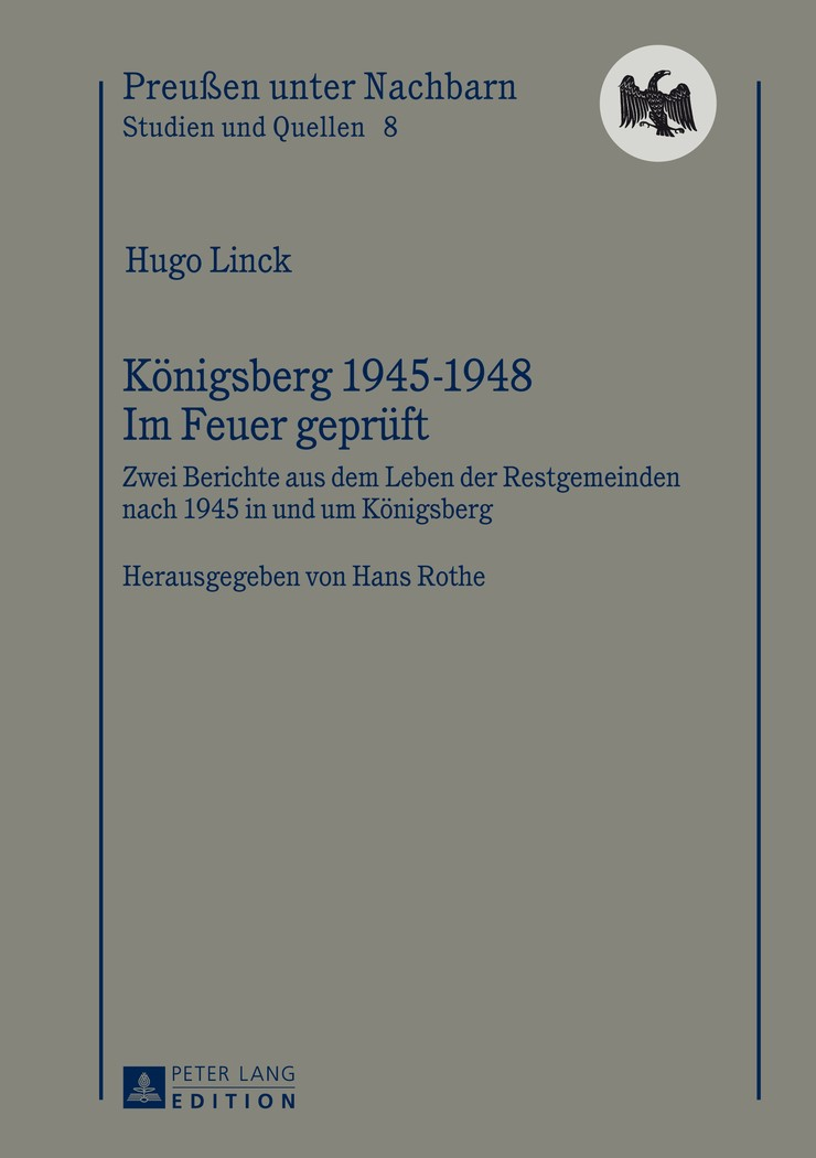 Abbildung von Linck / Rothe   Königsberg 1945-1948 – Im Feuer geprüft   2013
