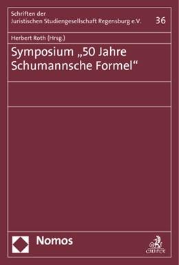 Abbildung von Roth (Hrsg.) | Symposium '50 Jahre Schumannsche Formel' | 1. Auflage | 2014 | 36 | beck-shop.de