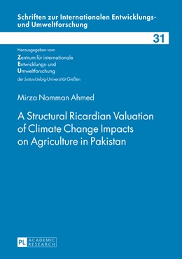Abbildung von Ahmed | A Structural Ricardian Valuation of Climate Change Impacts on Agriculture in Pakistan | 1. Auflage | 2013 | 31 | beck-shop.de