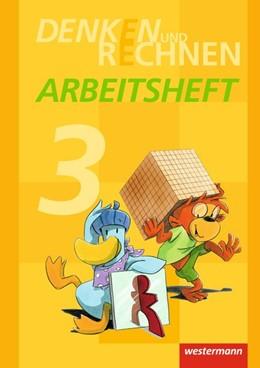 Abbildung von Denken und Rechnen 3. Arbeitsheft. Grundschulen in den östlichen Bundesländern | 1. Auflage | 2014 | beck-shop.de