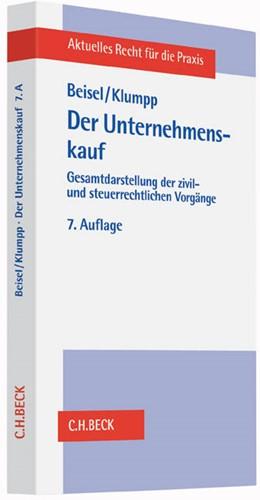 Abbildung von Beisel / Klumpp   Der Unternehmenskauf   7. Auflage   2016   Gesamtdarstellung der zivil- u...