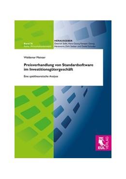 Abbildung von Meinzer | Preisverhandlung von Standardsoftware im Investitionsgütergeschäft | 2013 | Eine spieltheoretische Analyse | 76