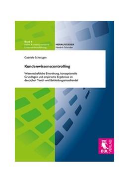 Abbildung von Schettgen | Kundenwissenscontrolling | 2013 | Wissenschaftliche Einordnung, ... | 6