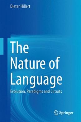 Abbildung von Hillert   The Nature of Language   2014   Evolution, Paradigms and Circu...