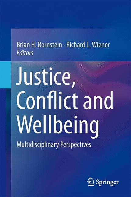 Justice, Conflict and Wellbeing | Bornstein / Wiener, 2014 | Buch (Cover)