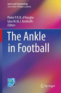 Abbildung von d'Hooghe / Kerkhoffs | The Ankle in Football | 2014