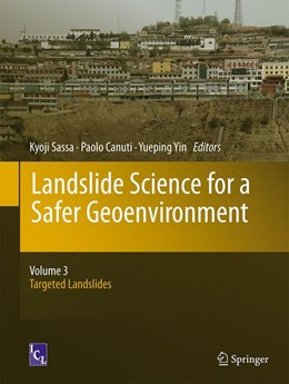 Abbildung von Sassa / Canuti / Yin | Landslide Science for a Safer Geoenvironment | 2014 | Volume 3: Targeted Landslides