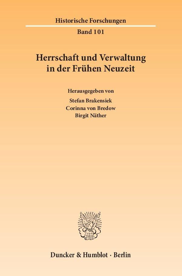 Herrschaft und Verwaltung in der Frühen Neuzeit | Brakensiek / Bredow / Näther, 2014 | Buch (Cover)