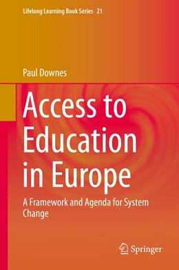 Abbildung von Downes | Access to Education in Europe | 2014 | A Framework and Agenda for Sys... | 21