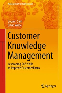 Abbildung von Sain / Wilde | Customer Knowledge Management | 2014 | Leveraging Soft Skills to Impr...