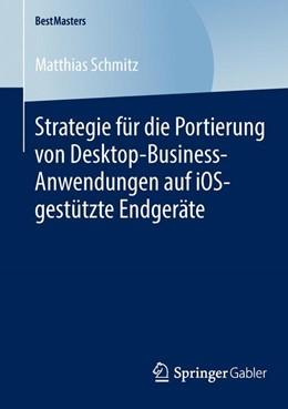 Abbildung von Schmitz   Strategie für die Portierung von Desktop-Business-Anwendungen auf iOS-gestützte Endgeräte   2014   2014