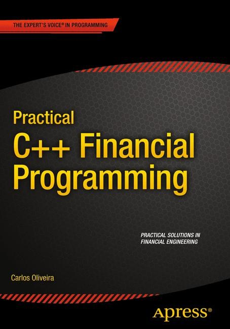 Practical C++ Financial Programming | Oliveira | 1st ed., 2015 | Buch (Cover)