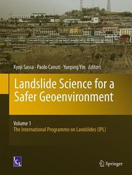 Abbildung von Sassa / Canuti / Yin | Landslide Science for a Safer Geoenvironment | 2014 | Vol.1: The International Progr...