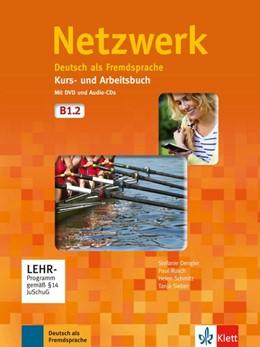 Abbildung von Dengler / Rusch   Netzwerk B1. Kurs- und Arbeitsbuch mit DVD und 2 Audio-CDs, Teil 2   1. Auflage   2014   beck-shop.de