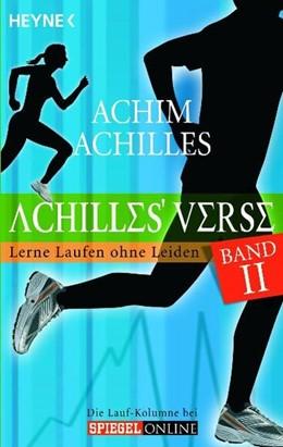 Abbildung von Achilles | Achilles' Verse 02 | 2009 | Lerne Laufen ohne Leiden