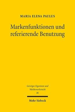 Abbildung von Paulus | Markenfunktionen und referierende Benutzung | 1. Auflage | 2014 | 86 | beck-shop.de