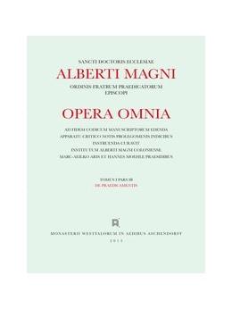 Abbildung von Santos Noya / Steel / Donati | Albertus <Magnus>: [Opera omnia] Alberti Magni opera omnia / Opera Omnia / De Praedicamentis | 2013 | Tomus I, Pars I B