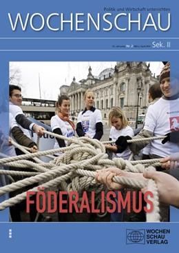 Abbildung von Achour | Föderalismus | 2014 | Wochenschau Sek. II, Nr. 2/201...
