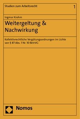Abbildung von Krohm | Weitergeltung & Nachwirkung | 1. Auflage | 2014 | 1 | beck-shop.de