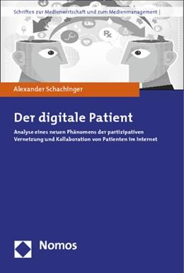 Abbildung von Schachinger   Der digitale Patient   1. Auflage   2014   34   beck-shop.de