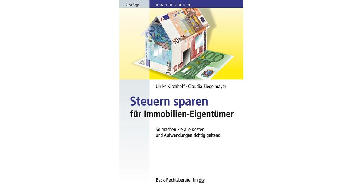 steuern sparen f r immobilien eigent mer kirchhoff ziegelmayer 2 auflage 2016 buch. Black Bedroom Furniture Sets. Home Design Ideas