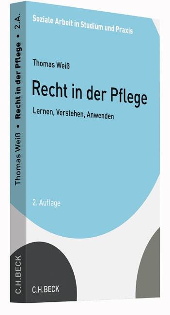 Recht in der Pflege | Weiß | 2. Auflage, 2016 | Buch (Cover)