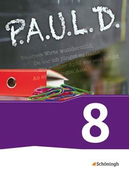 Abbildung von P.A.U.L. D. (Paul) 8. Schülerbuch. Für Gymnasien und Gesamtschulen - Neubearbeitung   1. Auflage   2014   beck-shop.de
