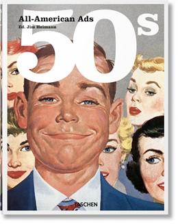 Abbildung von Heimann   All-American Ads of the 50s   1. Auflage   2018   beck-shop.de