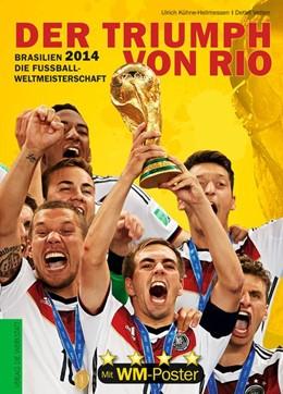 Abbildung von Kühne-Hellmessen / Vetten   Brasilien 2014. Die Fußball-Weltmeisterschaft   1. Auflage   2014   beck-shop.de