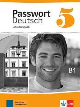 Abbildung von Passwort Deutsch 5 - Neue Ausgabe. Lehrerhandbuch   1. Auflage   2014   beck-shop.de