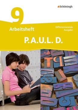 Abbildung von P.A.U.L. D. (Paul) 9. Arbeitsheft. Differenzierende Ausgabe   1. Auflage   2014   beck-shop.de