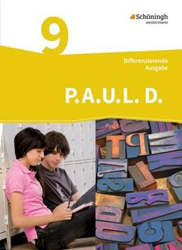 Abbildung von P.A.U.L. D. (Paul) 9. Schülerbuch. Differenzierende Ausgabe | 1. Auflage | 2014 | beck-shop.de