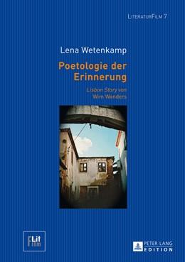 Abbildung von Wetenkamp   Poetologie der Erinnerung   2014   «Lisbon Story» von Wim Wenders   7