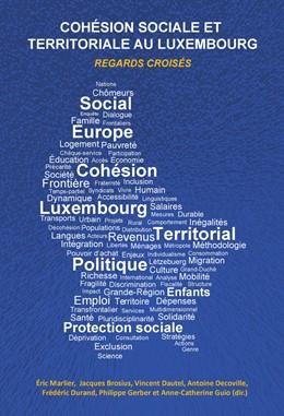 Abbildung von Marlier / Brosius / Dautel / Decoville   Cohésion sociale et territoriale au Luxembourg   2014   Regards croisés