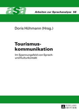 Abbildung von Höhmann   Tourismuskommunikation   2014   Im Spannungsfeld von Sprach- u...   58