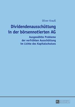 Abbildung von Krauß | Dividendenausschüttung in der börsennotierten AG | 2014 | Ausgewählte Probleme der verfr...