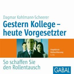 Abbildung von Kohlmann-Scheerer | Gestern Kollege – heute Vorgesetzter | 2014