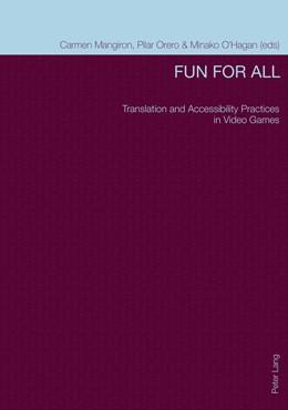 Abbildung von Mangiron / Orero / O'Hagan | Fun for All | 2014 | Translation and Accessibility ...